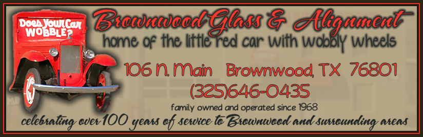 Visit Brownwood Glass & Alignment for all your car care needs!